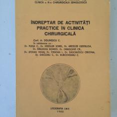 Indreptar de activitati practice in clinica chirurgicala/conf.dr. Dolinescu C.