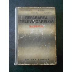 R. DOROBANTU - REPARAREA TELEVIZOARELOR. INDREPTAR (coperti uzate)