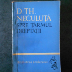 D. TH. NECULUTA - SPRE TARMUL DREPTATII