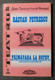 Răzvan Petrescu - Primăvara la bufet (colecția DOR, 14 / 1995)