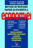 Metoda de invatare rapida si eficienta a economiei | Basarab Gogoneata, Constantin Gogoneata