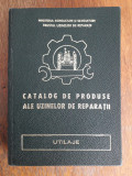 Catalog de produse ale Uzinelor de raparatii (utilaje) /  R3P1F