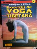 Exerciții de yoga tibetanã - Christopher S Kilham