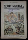 N. GHEORGHIU - CONTINENTELE - MANULA PENTRU CLASA A II-A SECUNDARA[ FARA AMERICA N SI EUROPA] , 1936