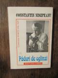 Păduri de oglinzi - Constantin Nisipeanu (dedicație și autograf pt Vasile Băran)