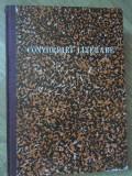CONVORBIRI LITERARE. 1 MARTIE 1867 - 1 MARTIE 1868, REDACTOR IACOB NEGRUZZI-EDITIE SI PREFATA DE PAVEL FLOREA