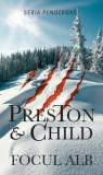 Focul alb/Douglas Preston, Lincoln Child