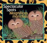Spectacular Spots / Magnificas Manchas