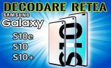 Decodare retea SAMSUNG Galaxy S10+ S10 S10e g975 g973 g970 SIM Unlock