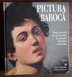 PICTURA BAROCA- Doua secole de minunatii in pragul picturii moderne, album 1999