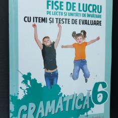 GRAMATICA CLASA A VI A FISE DE LUCRU PE LECTII SI UNITATI DE INVATARE TROFIN