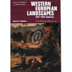 Western European Landscapes 16th-20th century