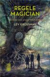 Magicienii: Regele magician | Lev Grossman, Nemira