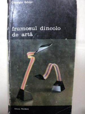 FRUMOSUL DINCOLO DE ARTA/ GHEORGHE ACHITEI -BUC. 1988 foto