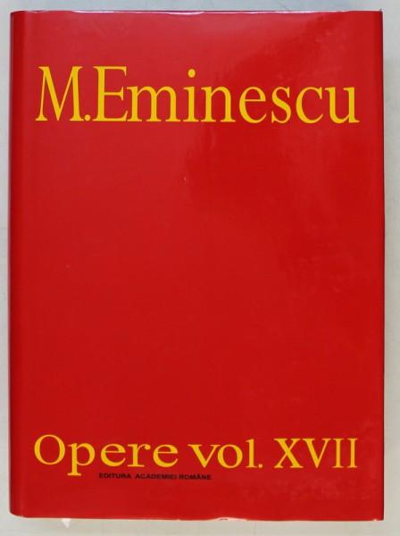 M. EMINESCU , OPERE XVII , BIBLIOGRAFIE , PARTEA A II - A ( 1939 - 1989 , A. OPERA LUI M. EMINESCU - EDITII SI PERIODICE , REFERINTE DESPRE M. EMINESC