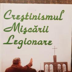 CRESTINISMUL MISCARII LEGIONARE FLOR STREJNICU 2001 MISCAREA LEGIONARA LEGIONAR