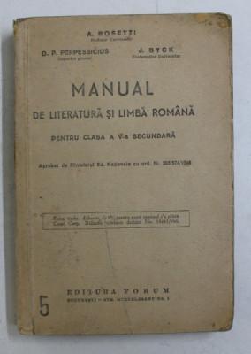 MANUAL DE LITERATURA SI LIMBA ROMANA PENTRU CLASA A V - a SECUNDARA de A. ROSETTI ... J. BYCK foto
