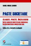 Cumpara ieftin Pacte societare - Clauze, pacte, intelegeri intre asociatii societatilor comerciale in reglementarea Noului Cod Civil