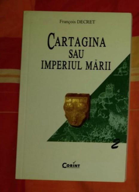 Cartagina sau Imperiul marii  / Francois Decret