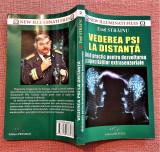 Vederea PSI la distanta. Editura Prestige, 2017 - Emil Strainu