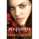 Delirium: Requiem. A treia parte din trilogia Delirium, Lauren Oliver