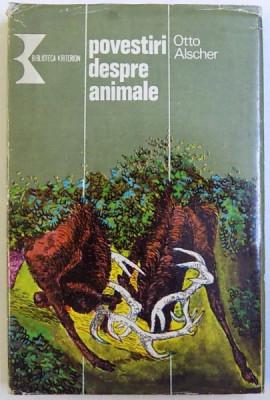 POVESTIRI DESPRE ANIMALE de OTTO ALSCHER , 1980 foto