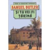 Samuel Butler - Și tu vei fi țărână