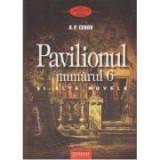Pavilionul numarul 6 si alte nuvele (Anton Pavlovici Cehov)