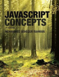 JavaScript Concepts: 1st Edition