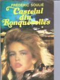 Castelul din Ronquerolles - Frederic Soulie ( volumul 1 )