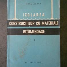 KARL LUFSKY - IZOLAREA CONSTRUCTIILOR CU MATERIALE BITUMINOASE parte 1