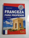 FRANCEZA FARA PROFESOR - MONICA VIZONIE - CD