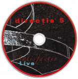 CD Direcția 5 – Satisfactie Live, original, holograma