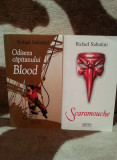 SCARAMOUCHE/ODISEEA CAPITANULUI BLOOD-RAFAEL SABATINI (2 VOL)