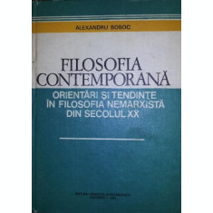 FILOSOFIA CONTEMPORANA - PROF . DR . ALEXANDRU BOBOC