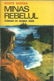 Minas rebelul. Corsar in Marea Egee - Kostis Bastias