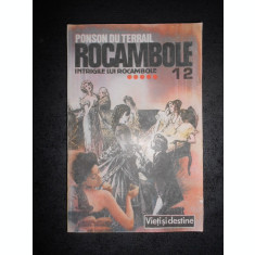 PONSON DU TERRAIL - ROCAMBOLE volumul 12