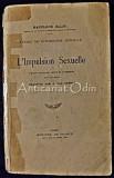 Cumpara ieftin L' Impulsion Sexuelle. Etudes De Pshychologie Sexuelle III - Havelock Ellis
