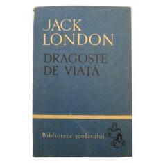 Dragoste de viata - Jack London