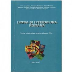Limba si literatura romana - Teste evaluative pentru clasa a IV-a