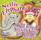 CD Nellie The Elephant & Well Loved Nursery Songs And Rhymes