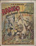 RARITATE: Rango, prietenul oamenilor - G. M. Vladescu (1942)