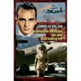 Insemnarile din razboi ale unui good looking boy - Corneliu Valjan