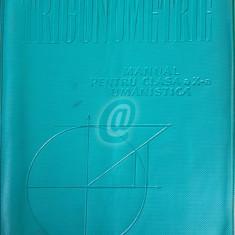 Trigonometrie. Manual pentru clasa a X-a umanistica