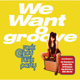 Rock Candy Funk Party We Want Groove (cd+dvd)