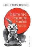 În lume nu-s mai multe Românii (planetei noastre asta i-ar lipsi)