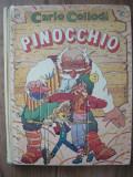CARLO COLLODI - PINOCCHIO ( ilustratii I. ZLOBIN ) - 1991