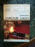 Autoturismul Dacia 1300 – A. Brebenel