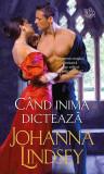 Johanna  Lindsey  - CAND  INIMA  DICTEAZA -  historical romance