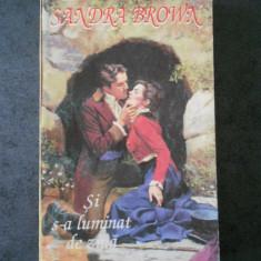 SANDRA BROWN - SI S-A LUMINAT DE ZIUA